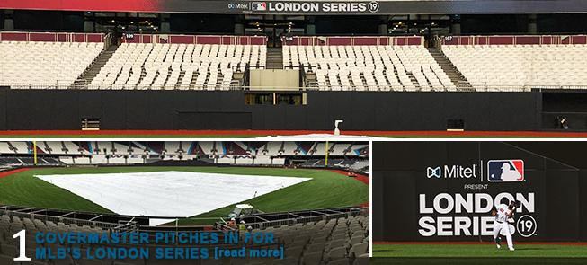 Covermaster Pitches in for MLB's London Series